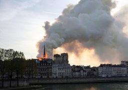 حریق در کلیسای نوتردام؛ جهان نگران دود شدن میراث  ارزشمند هفتصد ساله پاریس